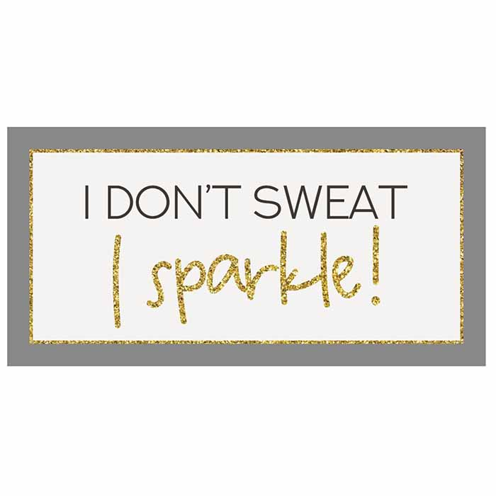 Magneetti I don't sweat I sparkle