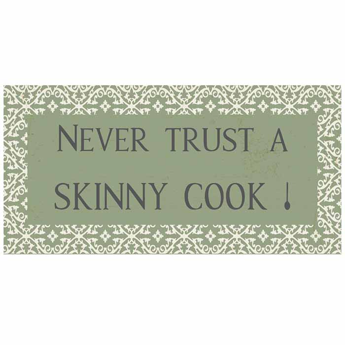 Magneetti Never trust a skinny cook!
