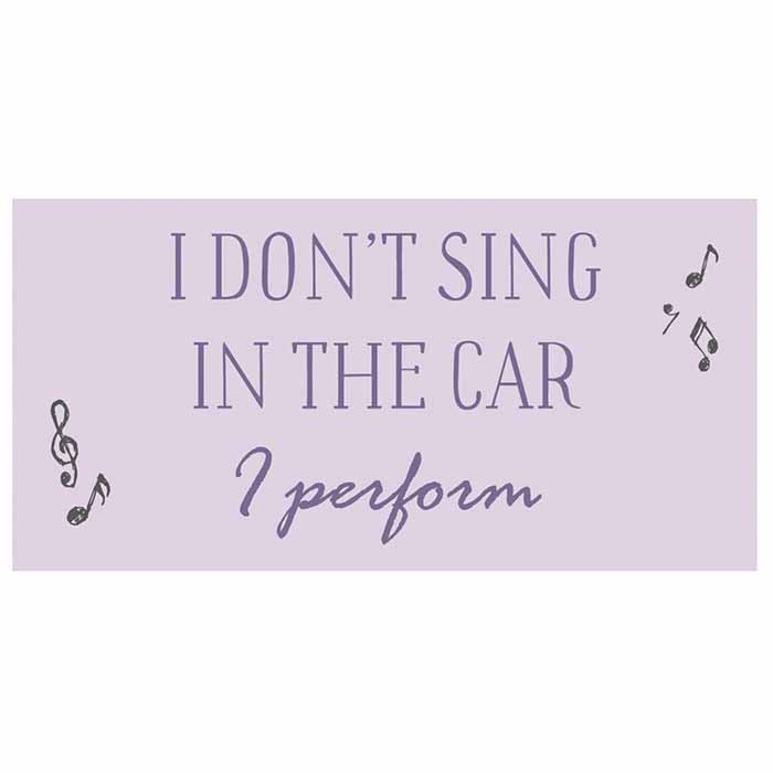 Magneetti I don't sing in the car I perform