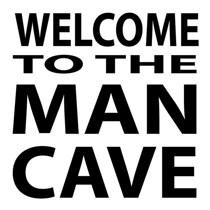 Welcome to the Man Cave sisustustarra iso, eri värejä